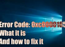 Ways to fix the Error Code 0XC0000185