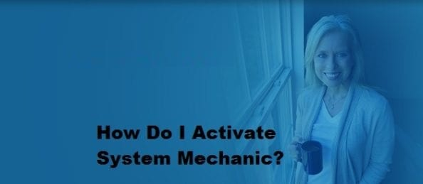 Activate System Mechanic