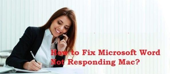 How to Fix Microsoft Word Not Responding Mac?