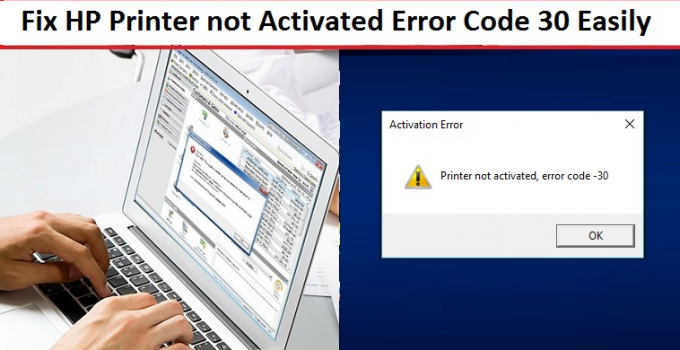 HP-Printer-not-Activated-Error-Code-30