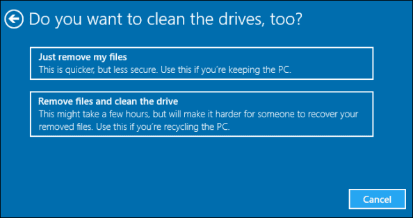 Want to Clean Drive? Reset Your PC